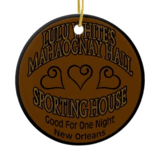 Lulu White's Mahogany Hall Tokin Ornament