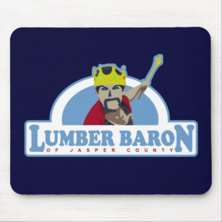 Lumber Baron of Jasper County Mouse Pad