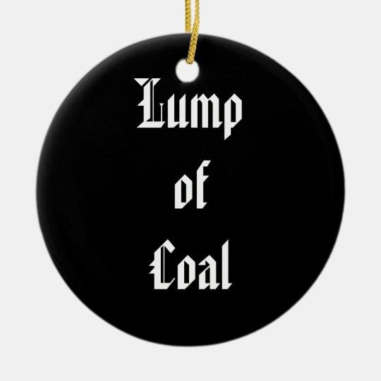 Lump of Coal Ceramic Ornament