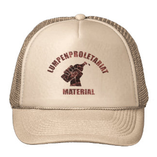Lumpenproletariat Material Trucker Hat