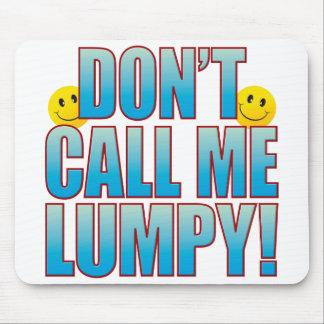 Lumpy Call Life B Mouse Pad