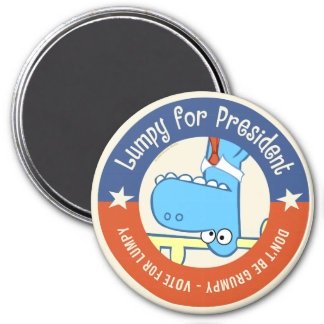 Lumpy for President 3 Inch Round Magnet