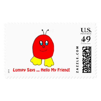 Lumpy Says ...Hello My Friend! Postage Stamp