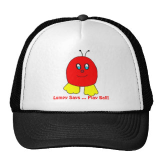 Lumpy Says ...Play Ball! Cap Trucker Hat