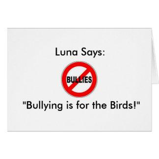 """Luna dice: ¡El"""" tiranizar está para los pájaros! """" Tarjeta De Felicitación"""