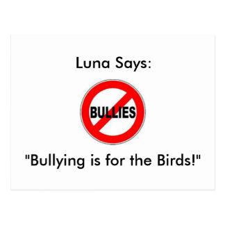 """Luna dice: ¡El"""" tiranizar está para los pájaros! """" Tarjetas Postales"""