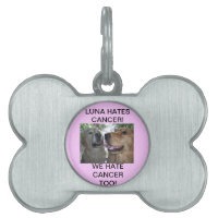 LUNA HATES CANCER! WE HATE CANCER TOO! PET TAG