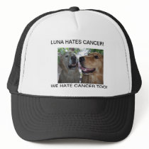 LUNA HATES CANCER! WE HATE CANCER TOO! TRUCKER HAT