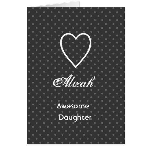 Lunares negros y de plata de la hija impresionante tarjeta de felicitación