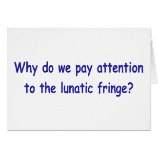 Lunatic fringe greeting card