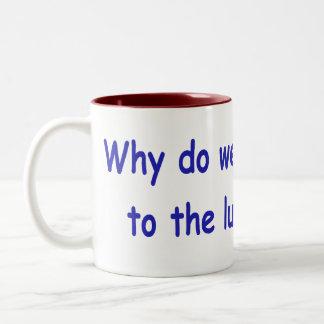 Lunatic fringe mug