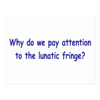Lunatic fringe post cards
