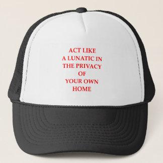 lunatic trucker hat