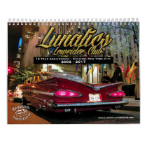 Lunatics Lowrider Club NYC 2017 Calendar