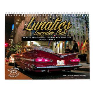 Lunatics Lowrider Club NYC 2017 Calendar