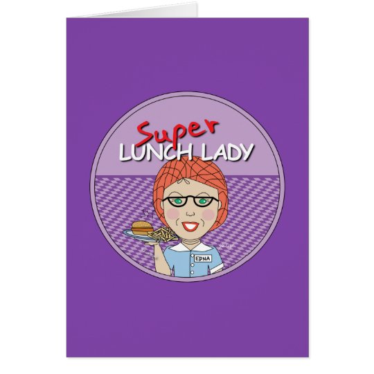 Lunch Lady - Super Lunch Lady Card