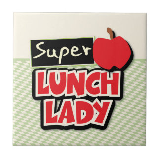 Lunch Lady - Super Lunch Lady Ceramic Tile