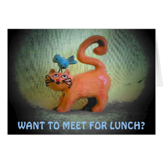 Lunch on my mind, Want To Meet? Card