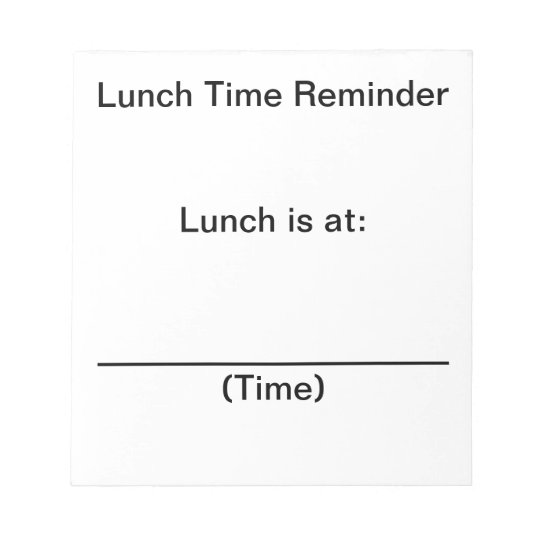 Lunch Time Reminder Notes for People with Alzheime