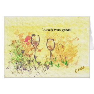 Lunch was great - Customized - Customized Card