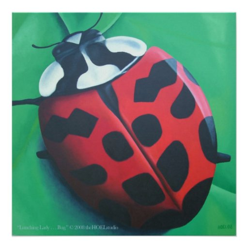 Lunching Lady . . . Bug Poster