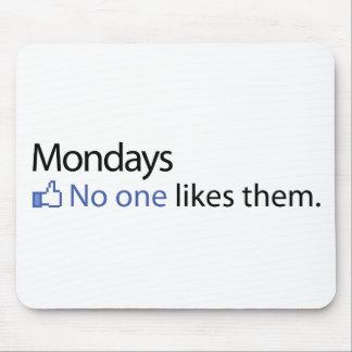 Lunes, nadie tienen gusto de ellos alfombrilla de raton