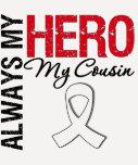 Lung & Bone Cancer - Always My Hero My Cousin Shirts