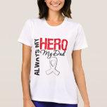 Lung  & Bone Cancer - Always My Hero My Dad Tee Shirts