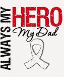 Lung  & Bone Cancer - Always My Hero My Dad Tshirt