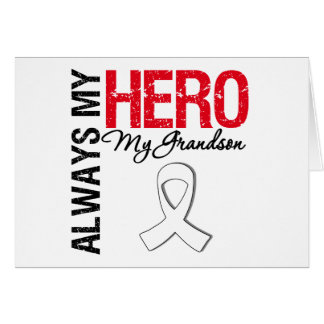 Lung & Bone Cancer - Always My Hero My Grandson Greeting Cards