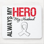 Lung & Bone Cancer - Always My Hero My Husband Mouse Mat