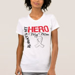Lung & Bone Cancer - Always My Hero My Mom Tees