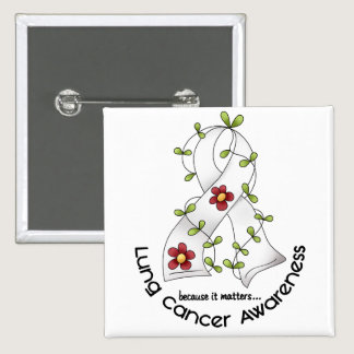 Lung Cancer Awareness FLOWER RIBBON 1 Button