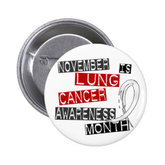 Lung Cancer Awareness Month L1 Pin