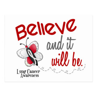 Lung Cancer Butterfly 2 Believe And It Will Be Postcard