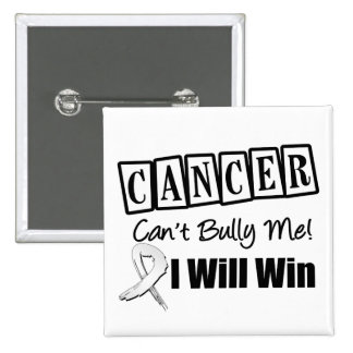 Lung Cancer Cant Bully Me I Will Win 2 Inch Square Button