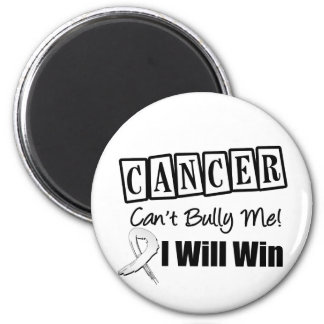 Lung Cancer Cant Bully Me I Will Win Refrigerator Magnet