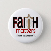 Lung Cancer Faith Matters Cross 1 Pinback Button