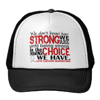 Lung Cancer How Strong We Are Trucker Hat