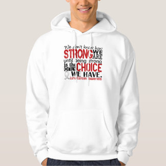 Lung Cancer How Strong We Are Hoodie