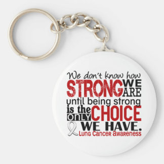 Lung Cancer How Strong We Are Keychain