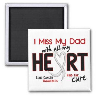 Lung Cancer I Miss My Dad Magnet