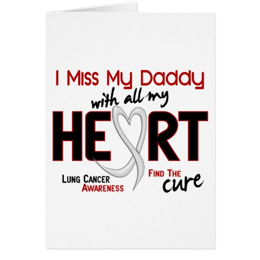 Lung Cancer I Miss My Daddy Greeting Cards