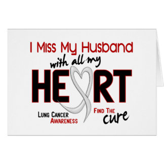 Lung Cancer I Miss My Husband Card