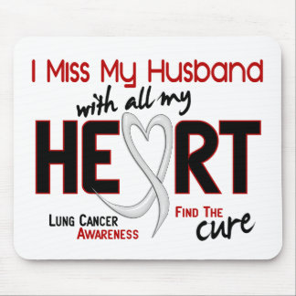 Lung Cancer I Miss My Husband Mouse Pad