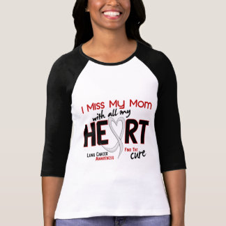 Lung Cancer I Miss My Mom Tee Shirt