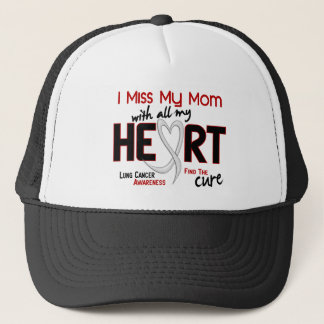 Lung Cancer I Miss My Mom Trucker Hat