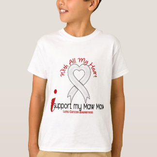 Lung Cancer I Support My Maw Maw T-Shirt