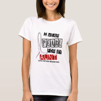 Lung Cancer I WEAR PEARL 37 Aunt T-Shirt