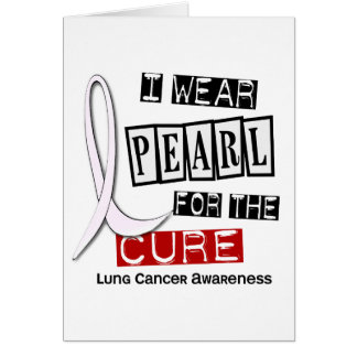 Lung Cancer I WEAR PEARL 37 Cure Card
